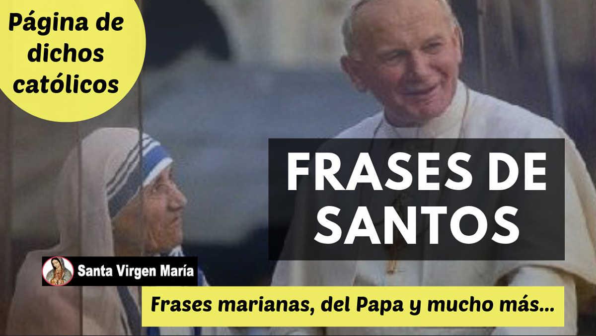 Frases de santos dichos catolicos frases marianas Santa Virgen Maria