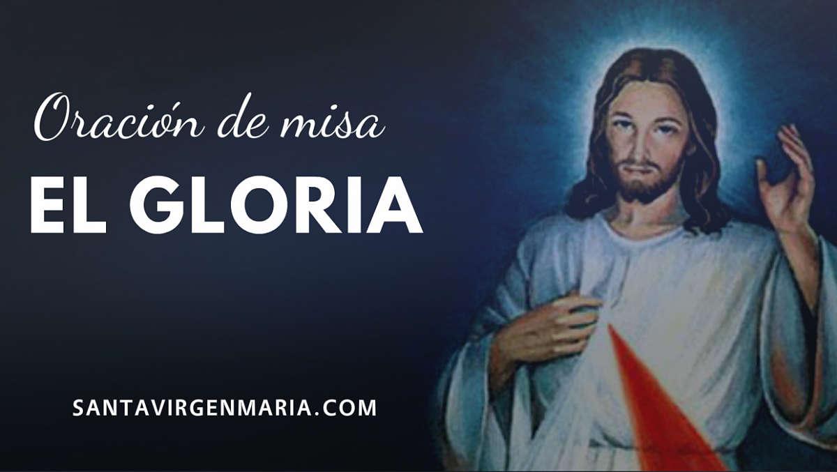Oración de Misa: El Gloria - Oraciones basicas catolicas