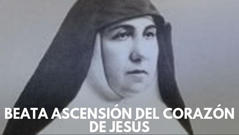 Beata Ascensión del Corazón de Jesús ESPAÑOLA relligiosa