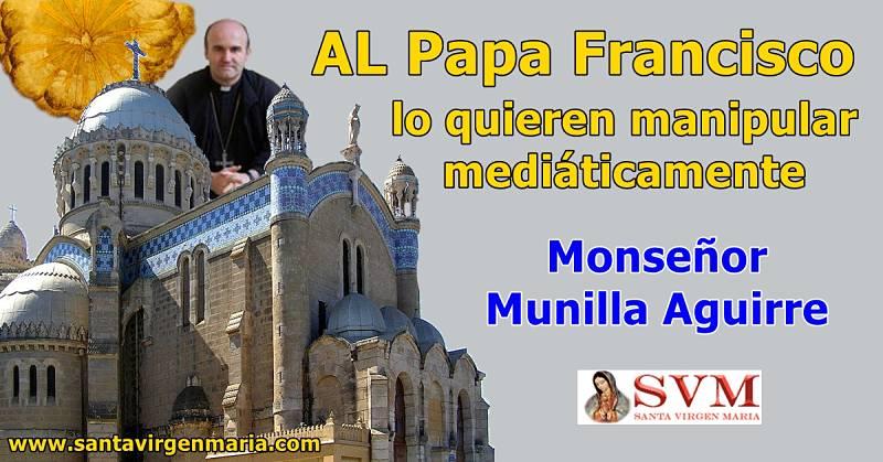 Obispo munilla al Papa se lo manipula mediáticamente
