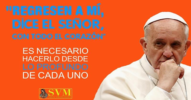 Papa Francisco conviértanse