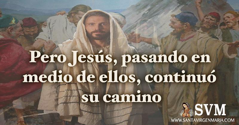 JESUS SIGUIO SU CAMINO