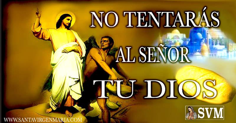 NO TENTARÁS A DIOS