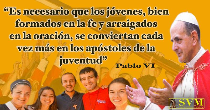 PABLO VI A LOS JOVENES CATOLICOS