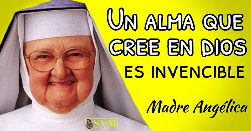 Madre Angelica 10 Frases 10 Imagenes