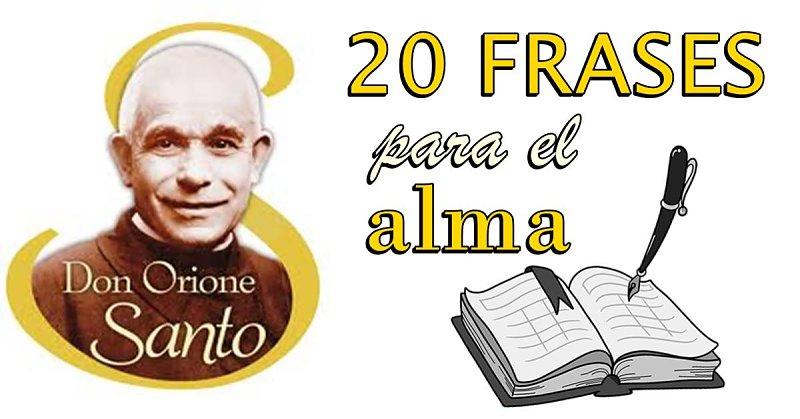 20 FRASES DE SAN LUIS ORIONE