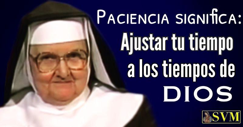 Frase Madre Angélica EWTN paciencia