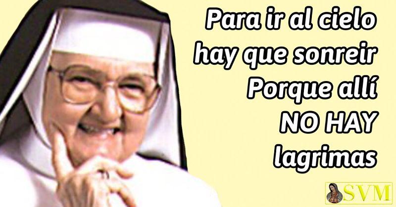 Frase Madre Angelica EWTN sonrisa sonreir