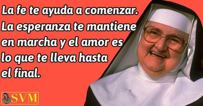 Frase Madre Angelica EWTN fe esperanza amor