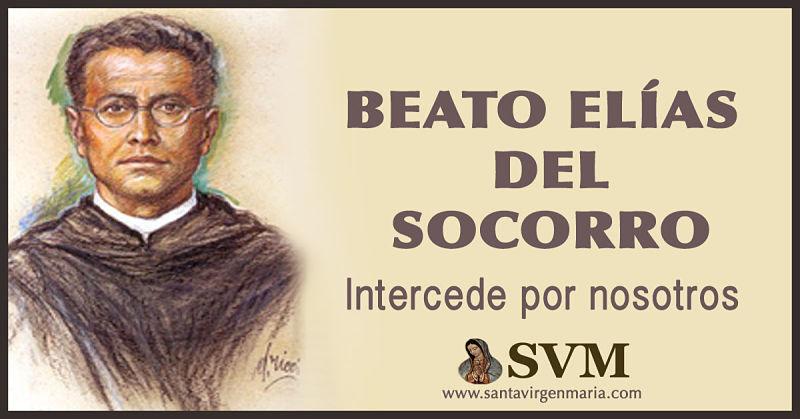ORACION AL BEATO ELIAS DEL SOCORRO