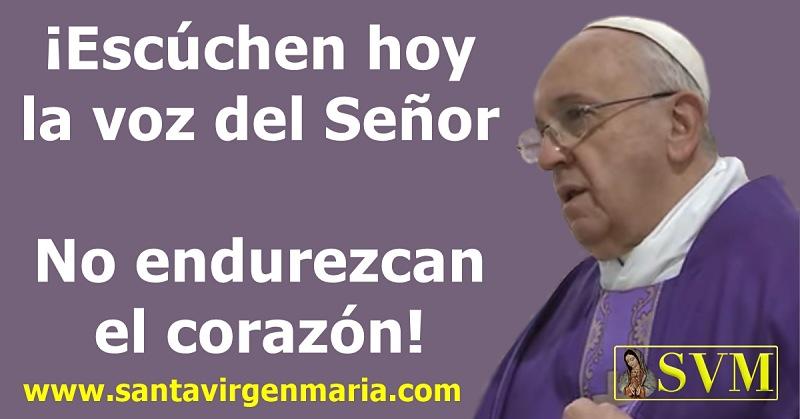 Papa Francisco: Su Homilía 3 de marzo 2016