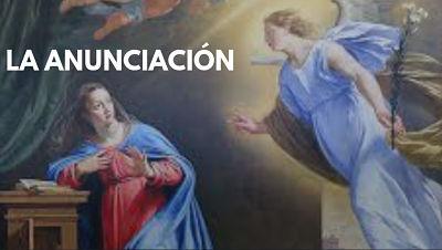 Solemnidad de la Anunciación del Ángel a la Virgen María