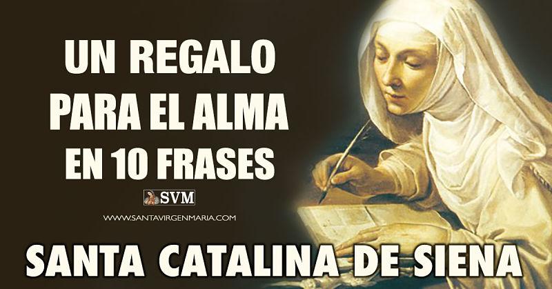 10 frases de santa catalina de Siena