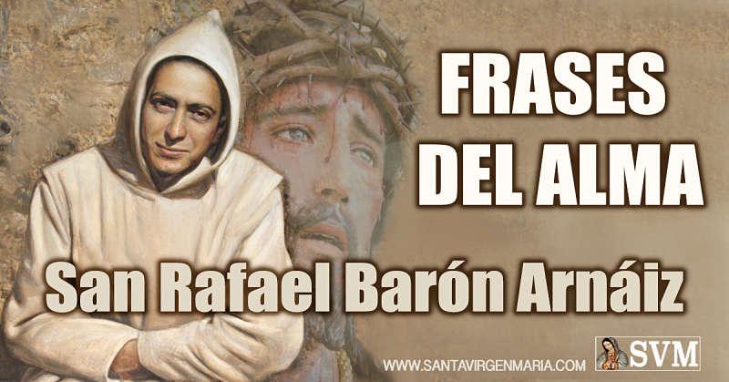 Frases del alma de San Rafael Barón Arnaiz