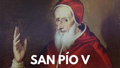 San Pío V, 30 de abril, paa santo