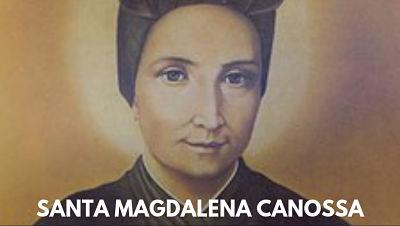 Santa Magdalena de Canossa , santo del dia 10 de abril
