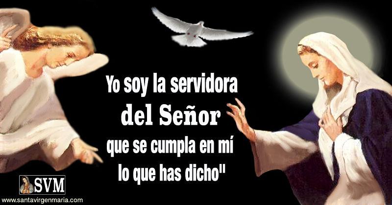 YO SOY LA SERVIDORA DEL SEÑOR