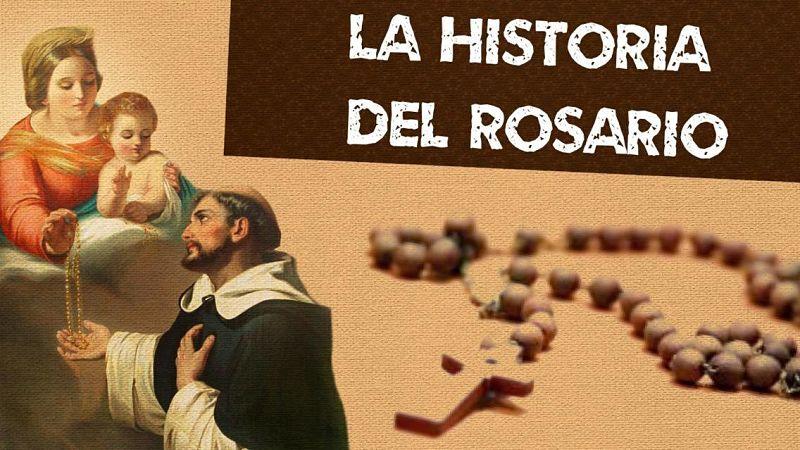 conoce la historia del Rosario
