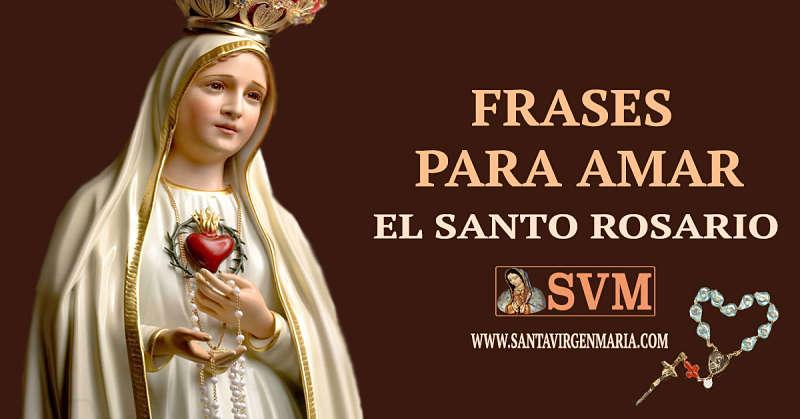 FRASES DE AMOR AL SANTO ROSARIO