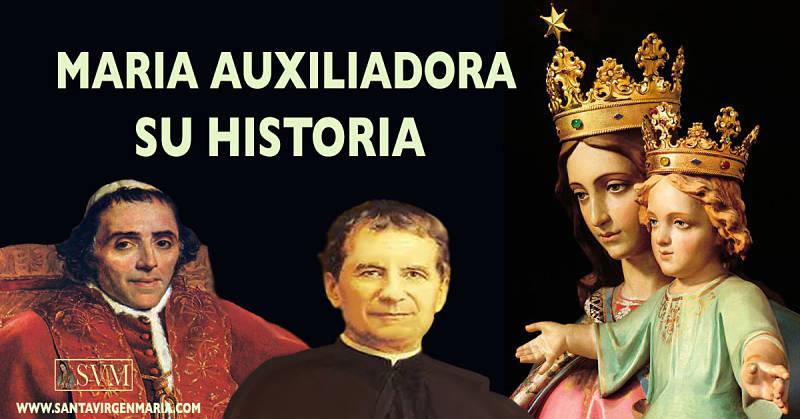 LA HISTORIA DE MARIA AUXILIADORA