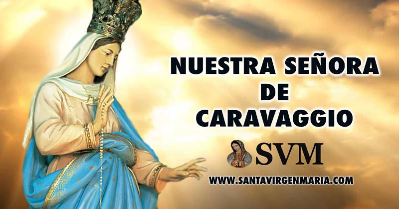 ORACION A NUESTRA SEÑORA DE CARAVAGGIO