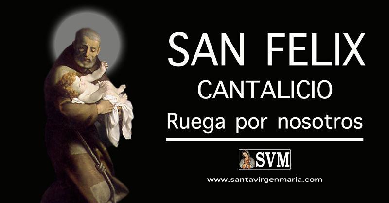 LA ORACION A SAN FELIX DE CANTALICIO