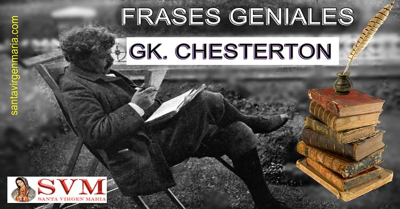 10 Frases De Chesterton Para La Eternidad