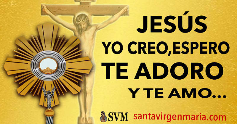 ORACION Y GUIA PARA ADORAR A JESUS SACRAMENTADO