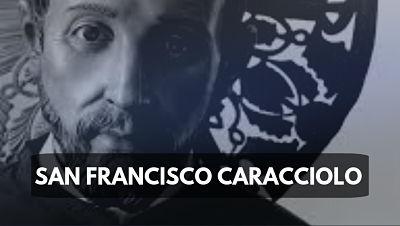 San Francisco Caracciolo Francesco foto imagen santo del dia 4 de junio