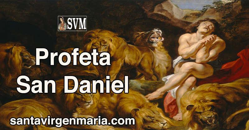 LA VIDA DEL PROFETA SAN DANIEL