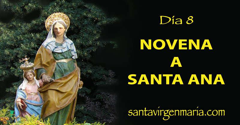OCTAVO DIA DE LA NOVENA A SANTA ANA