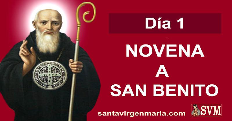 PRIMER DIA DE LA NOVENA A SAN BENITO