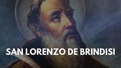 San Lorenzo de Brindisi doctor de la iglesia catolica foto biografia