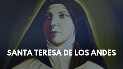 Santa Teresa de Jesús de los Andes primera santa chilena chile foto biografia vida