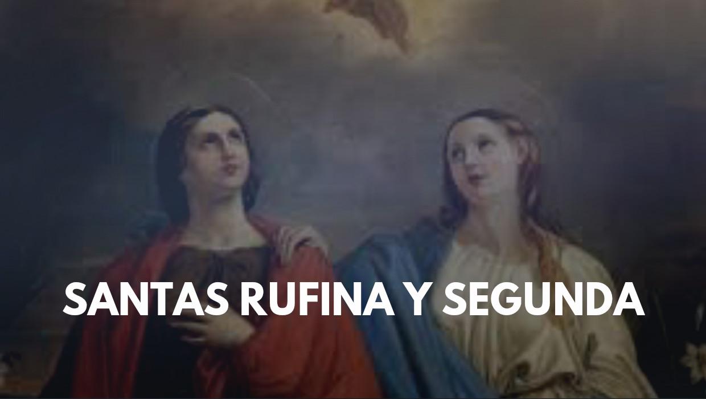 Santas Rufina y Segunda martires biografia santo del dia 10 julio