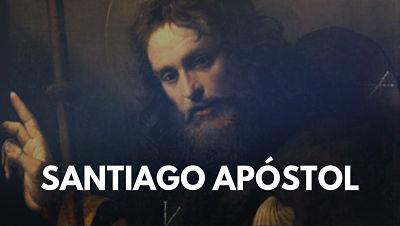Santiago Apóstol el mayor apostol discipulo de Jesus