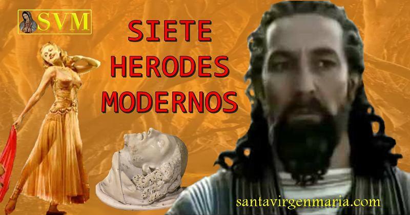 7 categorías de Herodes modernos, sus vicios y pecados