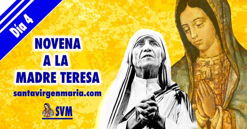 CUARTO DIA DE LA NOVENA A LA MADRE TERESA