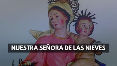 Nuestra Señora de las Nieves Santa Maria la Mayor 5 agosto celebracion foto