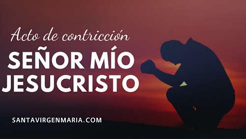 oracion senor mio jesucristo oracion penitencia confesion espana