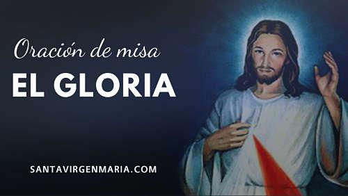 Oracion de la Santa Misa gloria iglesia sacerdote
