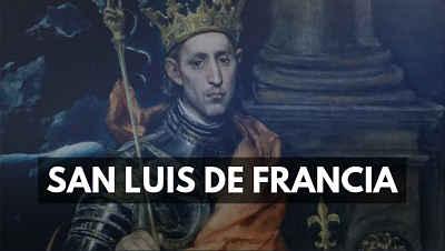 San Luis de Francia rey frances santo dia 25 agosto biografia foto imagen vida
