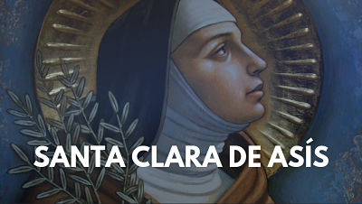 Santa Clara de Asís biografia vida clarisas san francisco asis