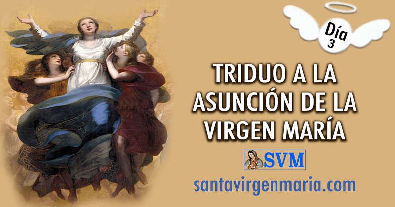 ULTIMO DIA DE ORACION A LA ASUNCION DE LA VIRGEN MARIA