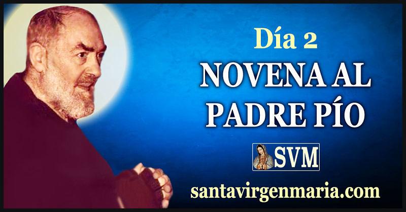 Segundo Dia De La Novena Al Padre Pio Fiesta 23 De Setiembre