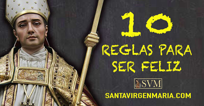 Diez Reglas Para Ser Feliz Santo Tomás De Villanueva