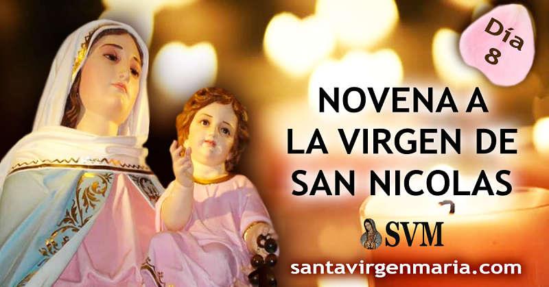 OCTAVO DIA NOVENA A LA VIRGEN DE SAN NICOLAS