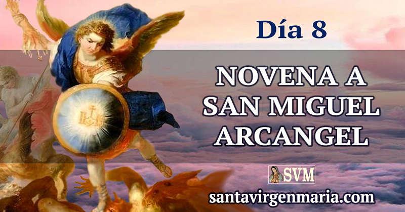 Octavo Dia Novena A San Miguel Arcangel