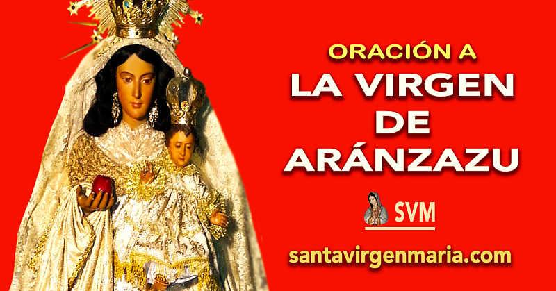 ORACIÓN A LA VIRGEN DE ARANZAZU