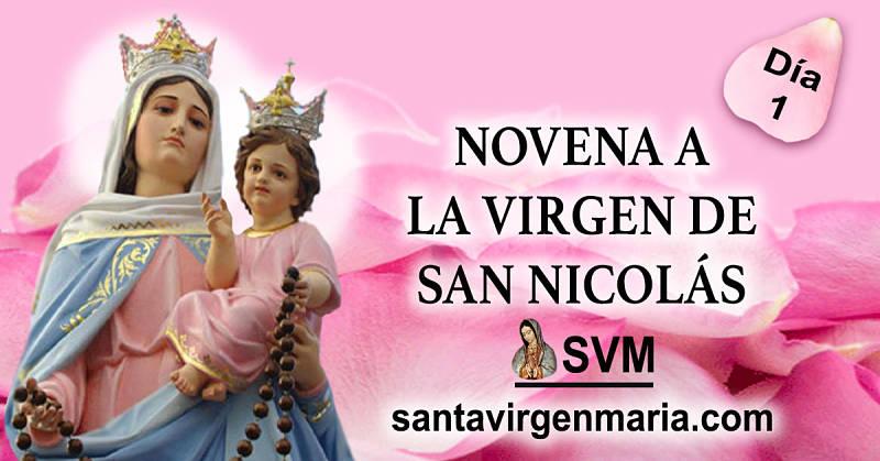 PRIMER DIA DE LA NOVENA A LA VIRGEN DE SAN NICOLAS